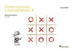 CUADERNO CONSTRUCCIONES Y MANUALIDADES I LOS PIRATAS 1 PRIMARIA