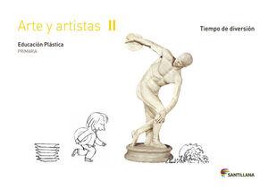 CUADERNO ARTE Y ARTISTAS II TIEMPO DE DIVERSION 2 PRIMARIA