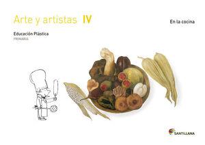 CUADERNO ARTE Y ARTISTAS IV EN LA COCINA 4 PRIMARIA