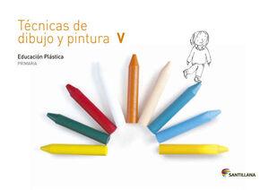 CUADERNO TECNICAS DE DIBUJO Y PINTURA V 5 PRIMARIA