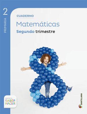 CUADERNO MATEMATICAS 2 PRIMARIA 2 TRIM SABER HACER