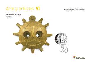 CUADERNO ARTE Y ARTISTAS VI  6 PRIMARIA