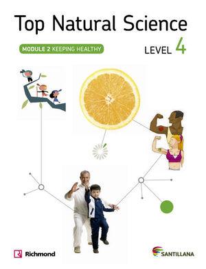 TOP NATURAL SCIENCE 4 KEEPING HEALTHY