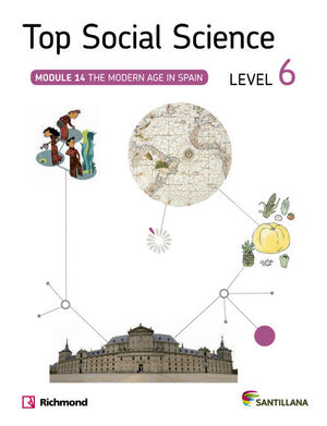 TOP SOCIAL SCIENCE 6 THE MODERN AGE IN SPAIN