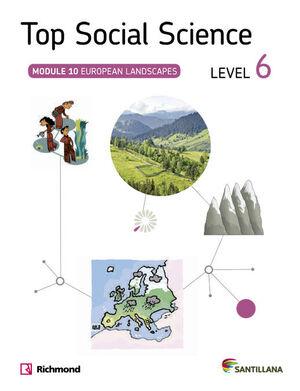 TOP SOCIAL SCIENCE 6 EUROPEAN LANDSCAPES