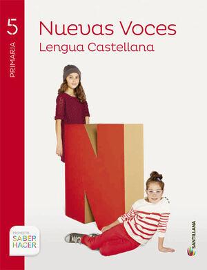 LENGUA CAST NUEVAS VOCES 5 PRIMARIA SABER HACER