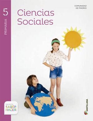 CIENCIAS SOCIALES MADRID + ATLAS 5 PRIMARIA SABER HACER