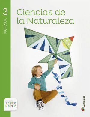 CIENCIAS DE LA NATURALEZA 3 PRIMARIA SABER HACER