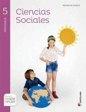 CIENCIAS SOCIALES MURCIA + ATLAS 5 PRIMARIA SABER HACER