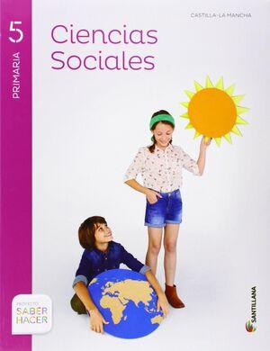 CIENCIAS SOCIALES CASTILLA LA MANCHA + ATLAS 5 PRIMARIA SABER HACER