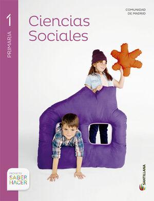 CIENCIAS SOCIALES MADRID 1 PRIMARIA SABER HACER