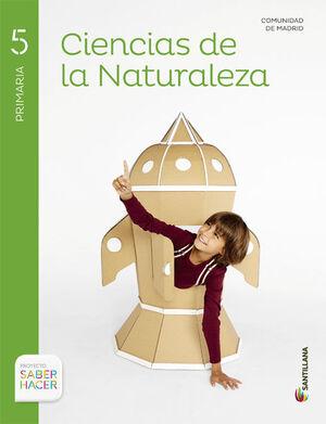 CIENCIAS DE LA NATURALEZA MADRID 5 PRIMARIA SABER HACER