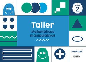 TALLER MATEMATICAS MANIPULATIVAS NIVEL 2