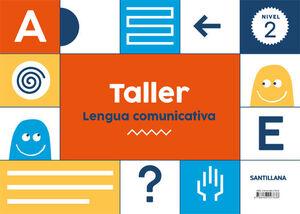 TALLER LENGUA COMUNICATIVA NIVEL 2