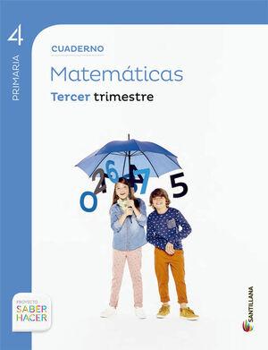 CUADERNO MATEMATICAS 4 PRIMARIA 3 TRIM SABER HACER