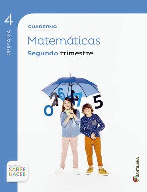 CUADERNO MATEMATICAS 4 PRIMARIA 2 TRIM SABER HACER