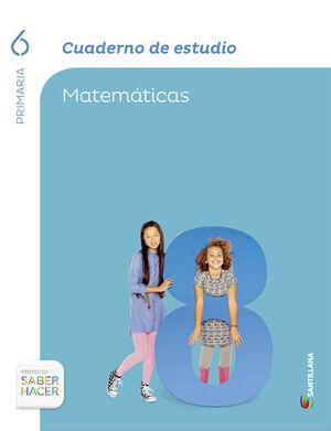 CUADERNO ESTUDIO MATEMATICAS 6 PRIMARIA SABER HACER