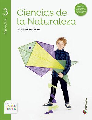 CIENCIAS DE LA NATURALEZA SERIE INVESTIGA 3 PRIMARIA SABER HACER