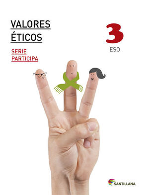 VALORES ETICOS SERIE PARTICIPA 3 ESO