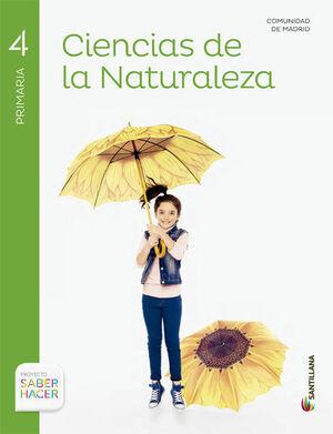 CIENCIAS NATURALES MADRID 4 PRIMARIA SABER HACER