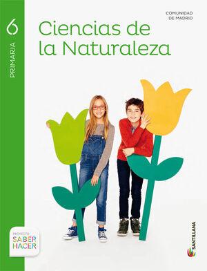 CIENCIAS DE LA NATURALEZA MADRID 6 PRIMARIA SABER HACER