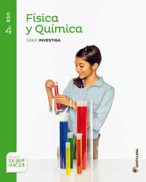 FISICA Y QUIMICA SERIE INVESTIGA 4 ESO SABER HACER