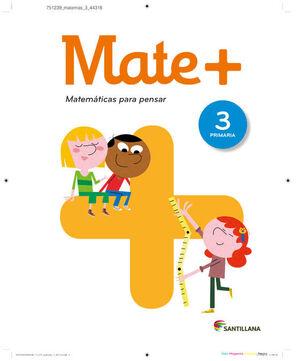 MATE+ MATEMATICAS PARA PENSAR 3 PRIMARIA