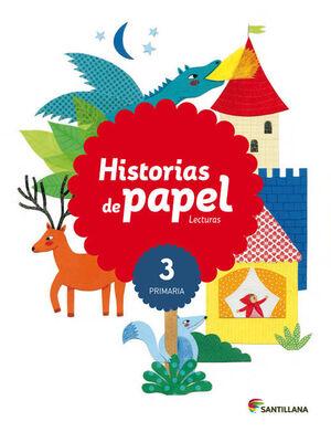 LECTURAS HISTORIAS DE PAPEL 3 PRIMARIA