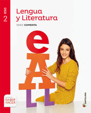 LENGUA Y LITERATURA SERIE COMENTA 2 ESO SABER HACER