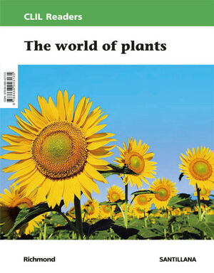 CLIL READERS LEVEL II PRI THE WORLD OF PLANTS