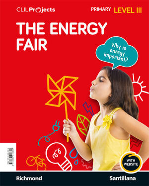 CLIL PROJECTS LEVEL III THE ENERGY FAIR