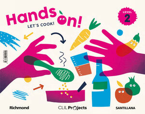 CLIL PROJECTS LEVEL 2 HANDS ON! LET'S COOK!