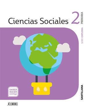 CIENCIAS SOCIALES EXPLORA 2 PRIMARIA SABER HACER CONTIGO