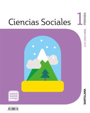 CIENCIAS SOCIALES DESCUBRE 1 PRIMARIA SABER HACER