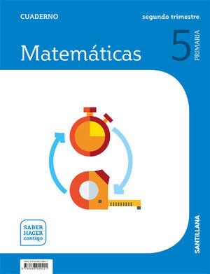 CUADERNO MATEMATICAS 5 PRIMARIA 2 TRIM SABER HACER CONTIGO