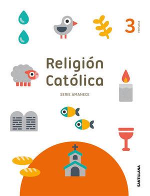 RELIGION SERIE AMANECE 3 PRIMARIA