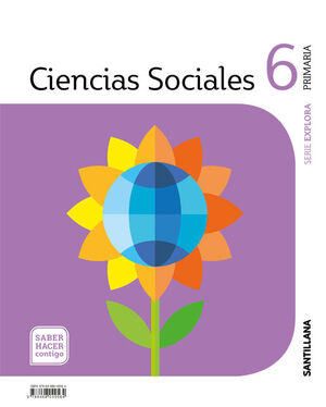 CIENCIAS SOCIALES MEC 6 PRIMARIA SABER HACER CONTIGO SANTILLANA