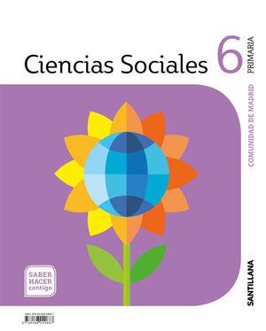 CIENCIAS SOCIALES MADRID 6 PRIMARIA SABER HACER CONTIGO SANTILLANA