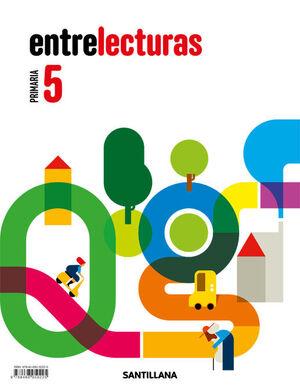 LECTURAS ENTRELECTURAS 5 PRIMARIA