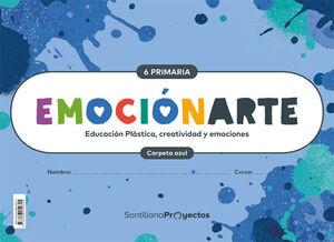 EMOCIONARTE EDUCACION PLASTICA, CREATIVIDAD Y EMOCIONES 6 PRIMARIA