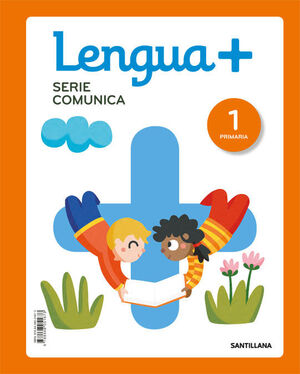 LENGUA+ SERIE COMUNICA 1 PRIMARIA
