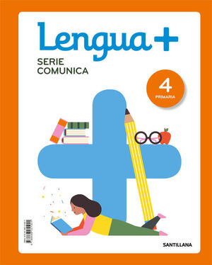 LENGUA+ SERIE COMUNICA 4 PRIMARIA