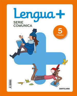 LENGUA+ SERIE COMUNICA 5 PRIMARIA