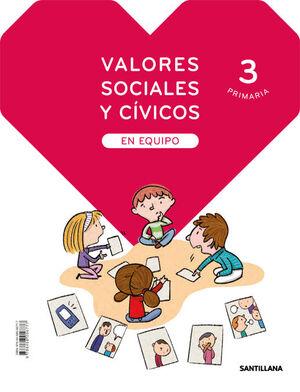 VALORES SOCIALES Y CIVICOS EN EQUIPO 3 PRIMARIA