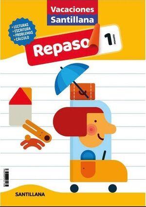 LIBRO DE VACACIONES REPASO 1ºPRIMARIA 2020 SANTILLANA