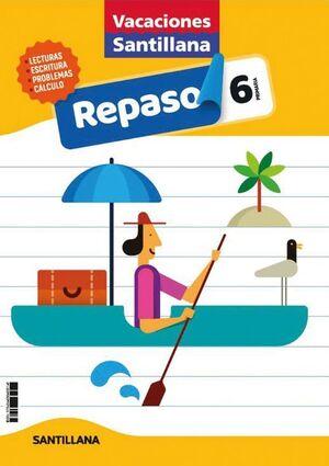 LIBRO DE VACACIONES REPASO 6ºPRIMARIA 2020 SANTILLANA