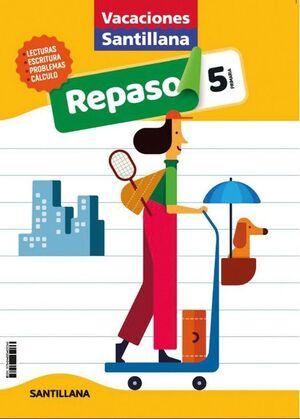 LIBRO DE VACACIONES REPASO 5º PRIMARIA 2020 SANTILLANA