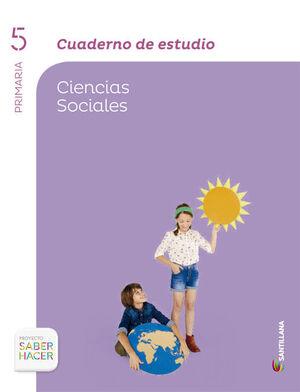 CUADERNO ESTUDIO CIENCIAS SOCIALES 5 PRIMARIA SABER HACER
