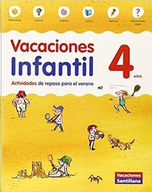 LIBRO DE VACACIONES 4 AÑOS INFANTIL VACACIONES SANTILLANA