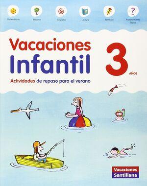 LIBRO DE VACACIONES 3 AÑOS VACACIONES SANTILLANA